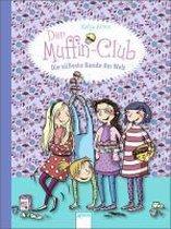 Der Muffin-Club 01. Die süßeste Bande der Welt
