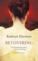 Boek cover Betovering van Kathryn Harrison