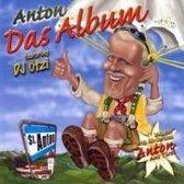Anton Featuring DJ Ötzi – Das Album