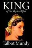 King--Of the Khyber Rifles by Talbot Mundy, Fiction, Historical, Action & Adventure