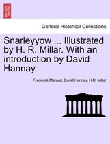 Snarleyyow ... Illustrated by H. R. Millar. with an Introduction by David Hannay.