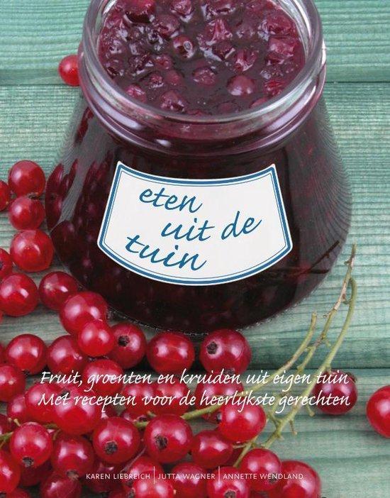 Eten uit de tuin - Karen Liebreich | Fthsonline.com