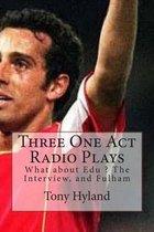 Three One Act Radio Plays