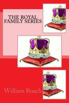 The Royal Family Series
