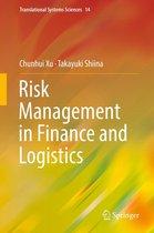 Boek cover Risk Management in Finance and Logistics van Chunhui Xu