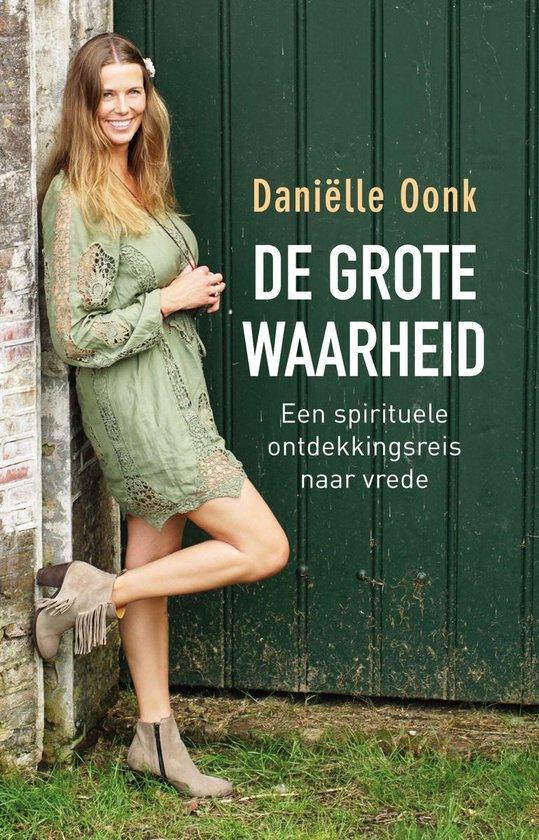 De grote waarheid - Daniëlle Oonk | Fthsonline.com