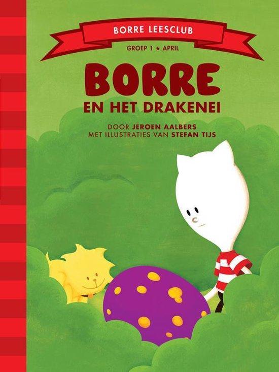 De Gestreepte Boekjes - Groep 1 april: Borre en het drakenei - Jeroen Aalbers |