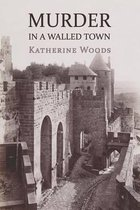 Murder in a Walled Town