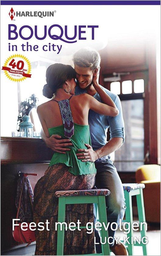 Feest met gevolgen - Bouquet In the city 371B - Lucy King |