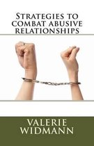 Strategies to Combat Abusive Relationships