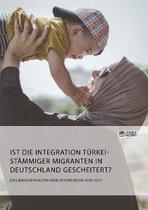 Ist die Integration turkeistammiger Migranten in Deutschland gescheitert? Das Wahlverhalten beim Referendum von 2017