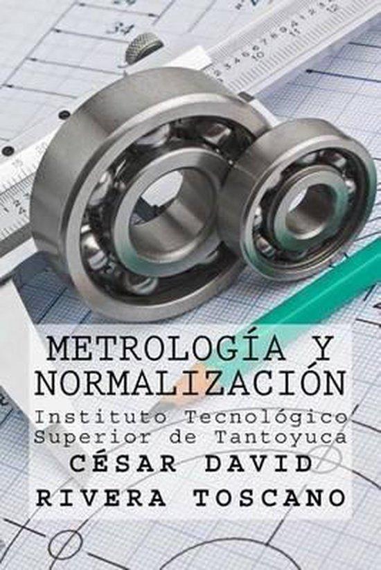 Metrolog a Y Normalizaci n