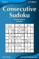 Consecutive Sudoku - Extrem Schwer - Band 5 - 276 R tsel
