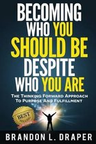 Becoming Who You Should Be Despite Who You Are