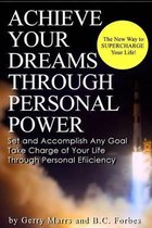 Achieve Your Dreams Through Personal Power