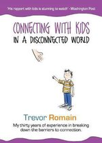 Connecting With Kids In A Disconnected World