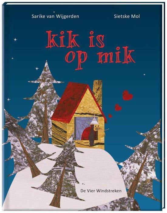 kik is op mik - Sietske Mol pdf epub