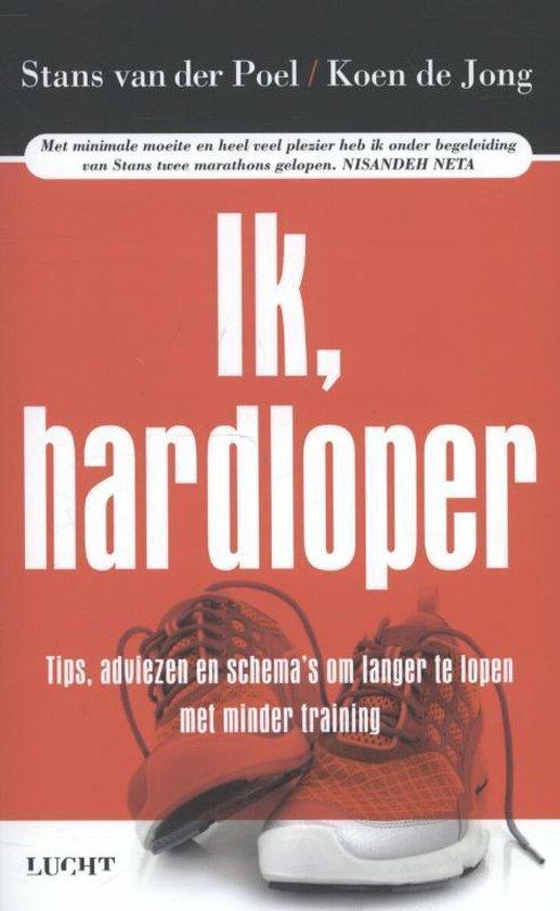 Boek cover Ik, hardloper van Stans van der Poel (Paperback)