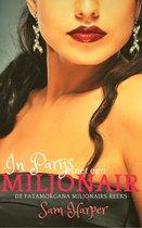 De Fatamorgana Miljonairs Reeks 2 - In Parijs met een miljonair