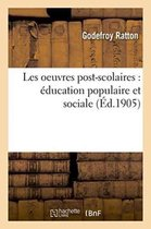 Les oeuvres post-scolaires