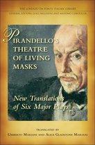 Pirandello's Theatre of Living Masks