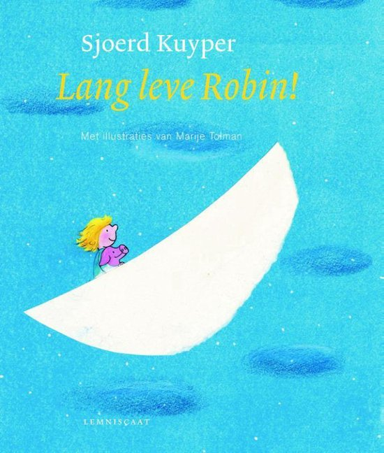 Robin - Lang leve Robin! - Sjoerd Kuyper   Fthsonline.com