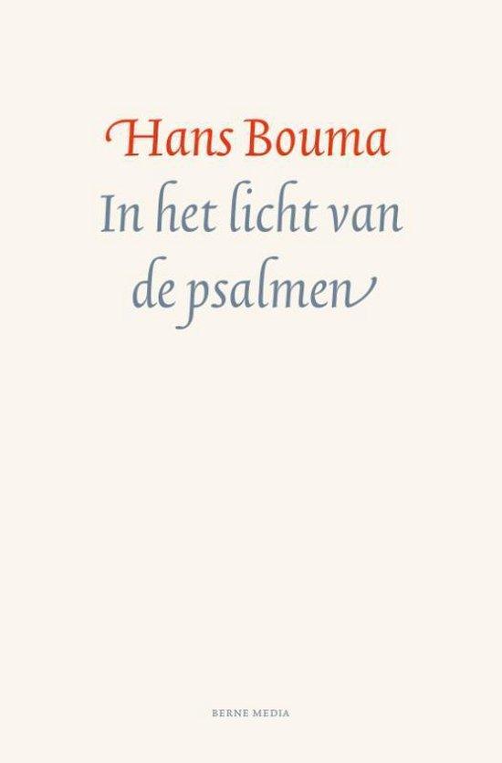In het licht van de psalmen - Hans Bouma |