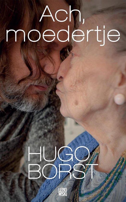 Ach, moedertje - Hugo Borst pdf epub