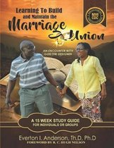 Learning to Build and Maintain the Marriage Union