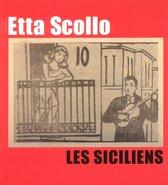 Scollo Etta - Siciliens, Les