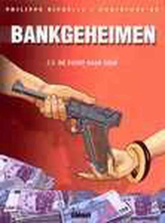Bankgeheimen 002.2 De zucht naar geld - Dominique Hé |