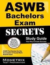 Aswb Bachelors Exam Secrets Study Guide