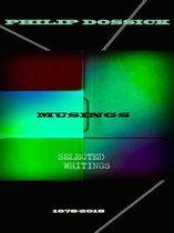 Philip Dossick: Musings