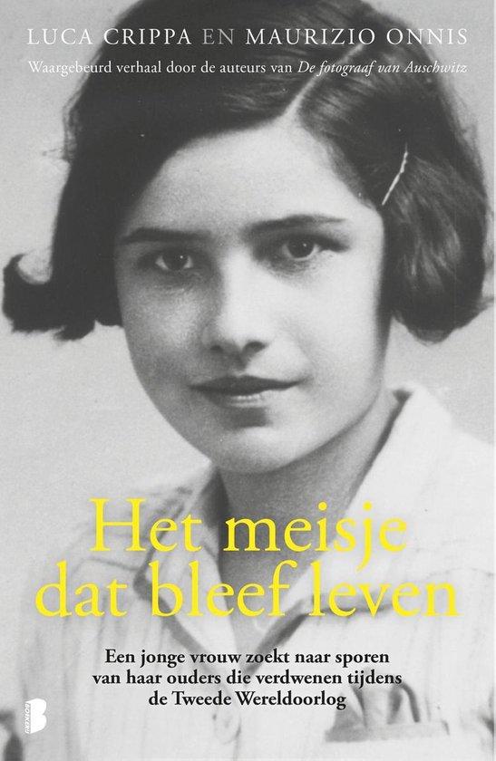 Boek cover Het meisje dat bleef leven van Luca Crippa