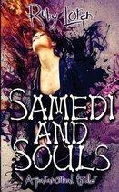 Samedi and Souls