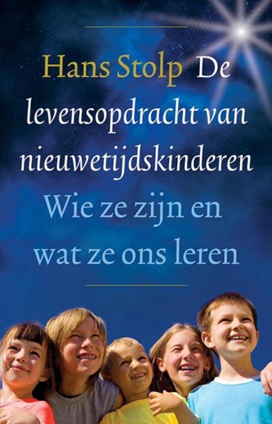 De levensopdracht van nieuwetijdskinderen - Hans Stolp  