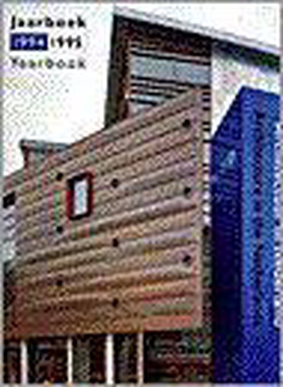 1994-1995 Architectuur in Nederland jaarboek = Architecture in the Netherlands yearbook