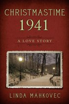 Christmastime 1941: A Love Story