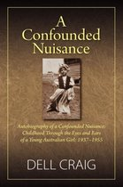 A Confounded Nuisance