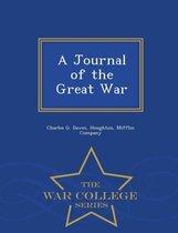 A Journal of the Great War - War College Series