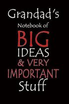 Grandad's Notebook of Big Ideas & Very Important Stuff