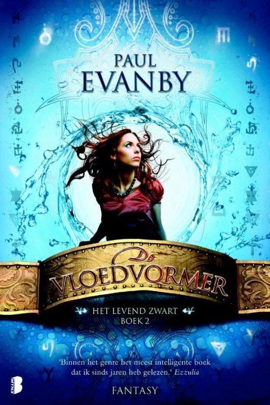 Het Levend Zwart - boek 2: De vloedvormer - Paul Evanby | Fthsonline.com