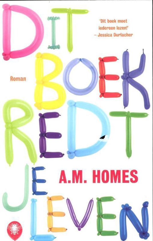 Dit Boek Redt Je Leven - A M Homes |