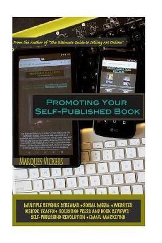 Boek cover Promoting Your Self-Published Book van Marques Vickers (Paperback)