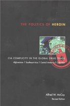 Politics of Heroin, New Edn****o/p