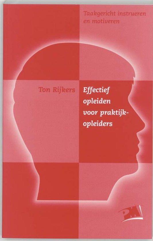 Effectief opleiden voor praktijkopleiders - T. Rijkers |