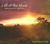 Call of the Muse: Spirit Chants for Solo Violin