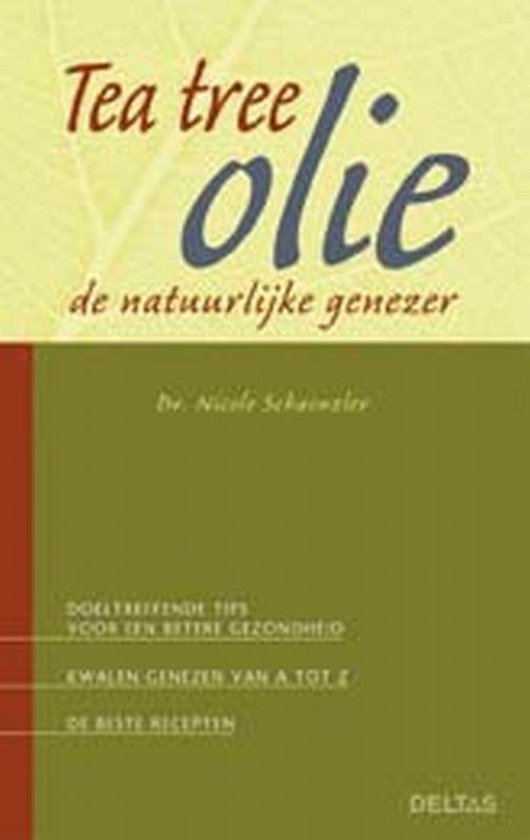 Tea Tree Olie - Nicole Schaenzler |