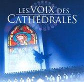 Les Voix des Cathedrales