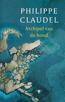 Boek cover Archipel van de hond van Philippe Claudel